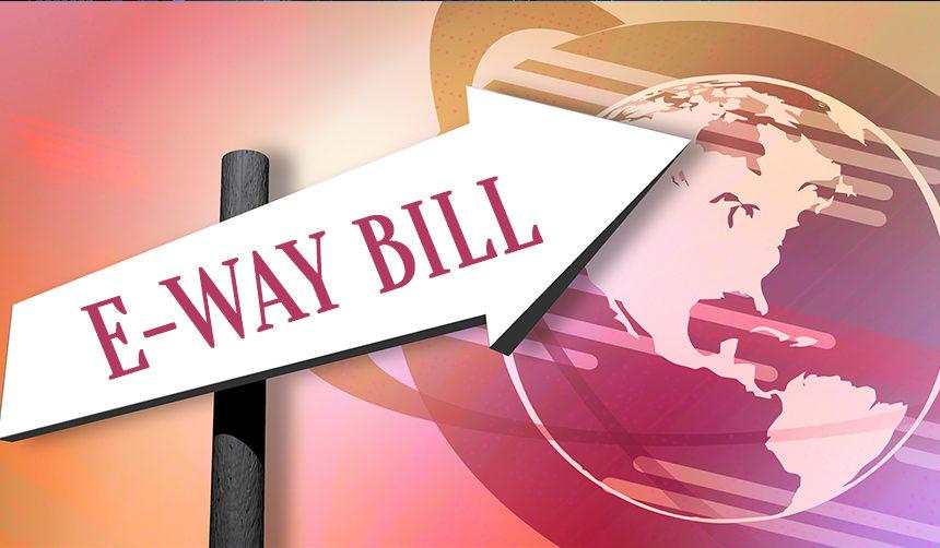 E-way bill application deferred